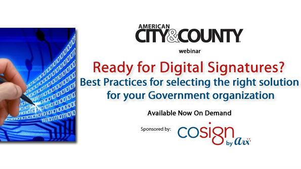 Digital Signatures: Best practices for selecting the right solution for your government organization