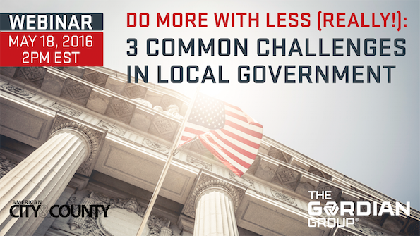 Do More With Less (Really!): 3 Common Challenges in Local Government