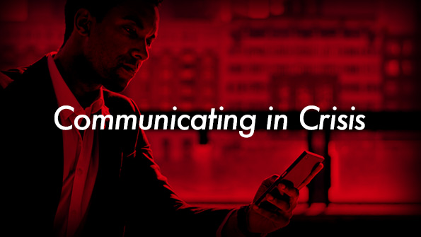 Communicating in Crisis – How Preparedness Leads to Successful Crisis Management