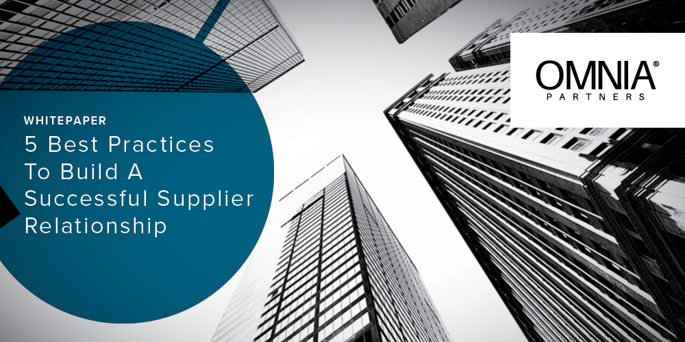 5 Best Practices To Building A Successful Supplier Relationship